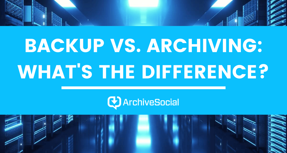 Backup vs. Archiving: What's the Difference?