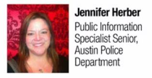 Photo of Jennifer Herber with her title of Public Information Specialist Senior, Austin Police Department