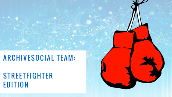 ArchiveSocial Team: Streetfighter edition