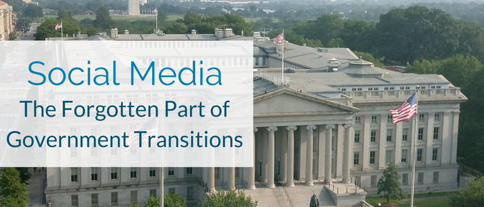 Social Media: The Forgotten Part of Government Transitions