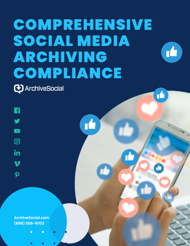 The comprehensive social media archiving compliance guide
